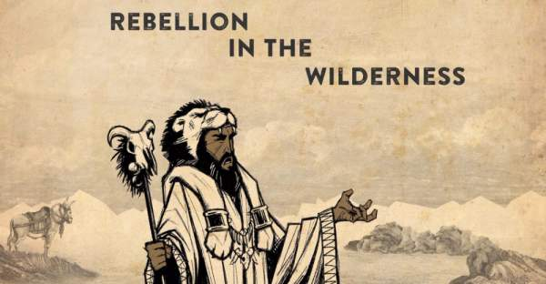 Israel's Rebellion in the Wilderness